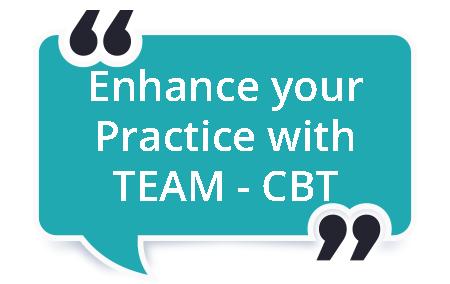 Enhacing your Practice TEAM CBT